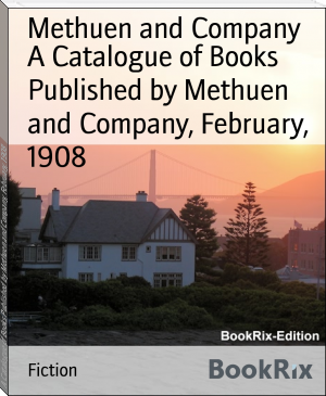 A Catalogue of Books Published by Methuen and Company, February, 1908