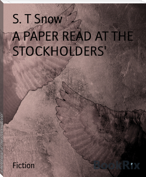 A PAPER READ AT THE STOCKHOLDERS'