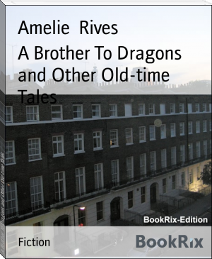 A Brother To Dragons and Other Old-time Tales