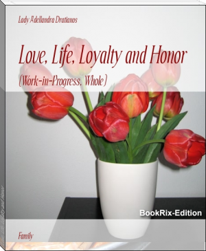 Love, Life, Loyalty and Honor