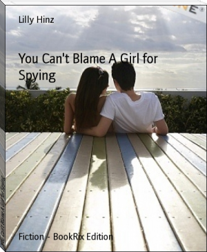 You Can't Blame A Girl for Spying
