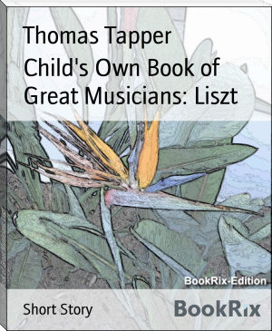 Child's Own Book of Great Musicians: Liszt