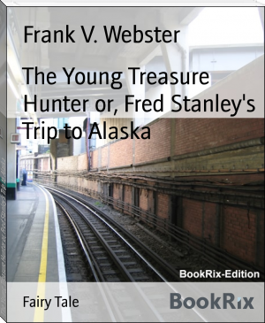 The Young Treasure Hunter or, Fred Stanley's Trip to Alaska