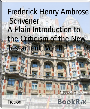 A Plain Introduction to the Criticism of the New Testament, Vol. II.