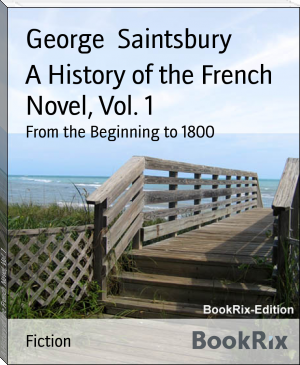 A History of the French Novel, Vol. 1