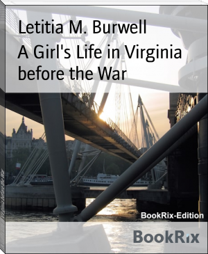 A Girl's Life in Virginia before the War