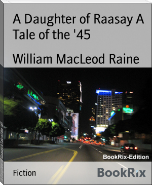 A Daughter of Raasay A Tale of the '45