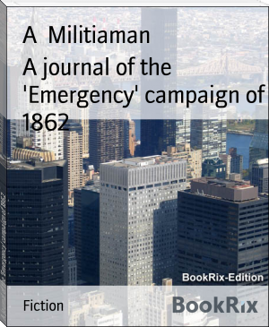 A journal of the 'Emergency' campaign of 1862
