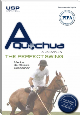 A Quechua Polo - The Perfect Swing