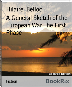 A General Sketch of the European War The First Phase