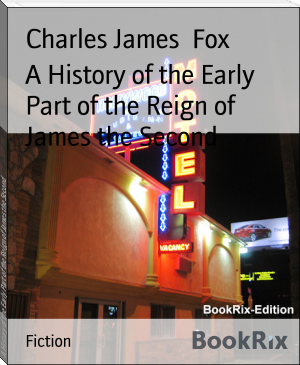 A History of the Early Part of the Reign of James the Second
