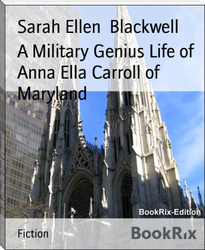A Military Genius Life of Anna Ella Carroll of Maryland