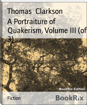 A Portraiture of Quakerism, Volume III (of 3)