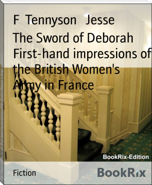 The Sword of Deborah First-hand impressions of the British Women's Army in France