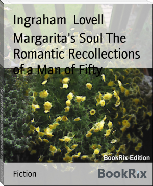 Margarita's Soul The Romantic Recollections of a Man of Fifty