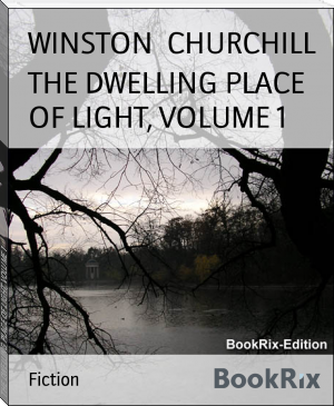 THE DWELLING PLACE OF LIGHT, VOLUME 1