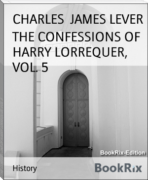 THE CONFESSIONS OF HARRY LORREQUER, VOL. 5
