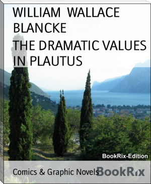 THE DRAMATIC VALUES IN PLAUTUS