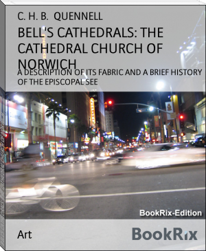BELL'S CATHEDRALS: THE CATHEDRAL CHURCH OF NORWICH