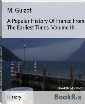 A Popular History Of France From The Earliest Times  Volume III