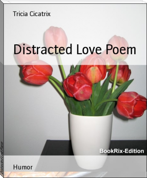 Distracted Love Poem