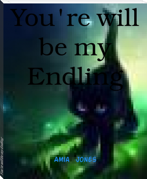 You're will be my Endling
