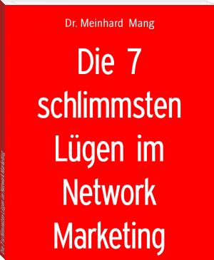 Die 7 schlimmsten Lügen im Network Marketing