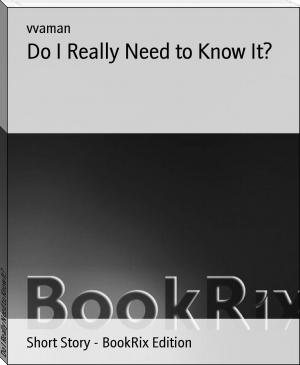 Do I Really Need to Know It?