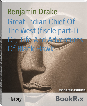 Great Indian Chief Of The West (fiscle part-I) Or,  Life And Adventures Of Black Hawk
