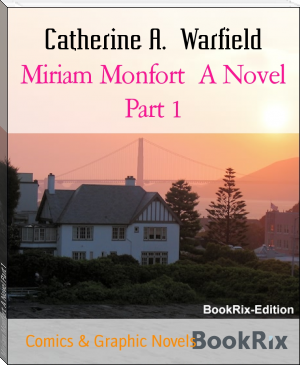 Miriam Monfort  A Novel Part 1