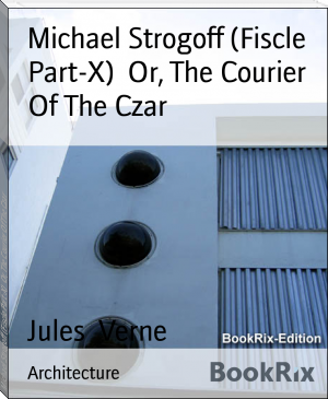 Michael Strogoff (Fiscle Part-X)  Or, The Courier Of The Czar
