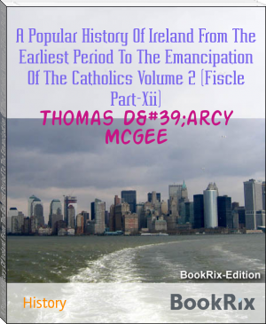 A Popular History Of Ireland From The Earliest Period To The Emancipation Of The Catholics Volume 2 (Fiscle Part-Xii)