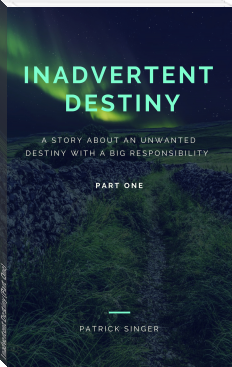 Inadvertent Destiny (Part One)