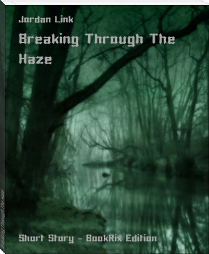 Breaking Through The Haze