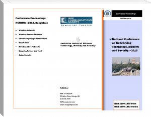 Australian Journal of Wireless Technologies, Mobility & Security- March 2013 Issue - Proceedings of First National Conference on Networking Technology,Mobility and Security 2013 Bangalore