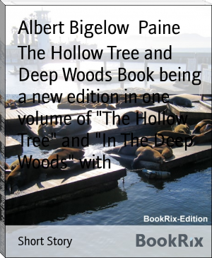 "The Hollow Tree and Deep Woods Book being a new edition in one volume of ""The Hollow Tree"" and ""In The Deep Woods"" with"