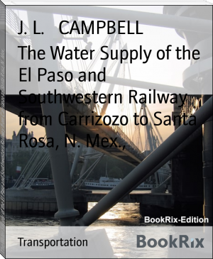 The Water Supply of the El Paso and Southwestern Railway from Carrizozo to Santa Rosa, N. Mex.,