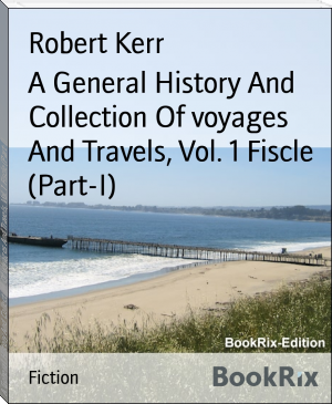 A General History And Collection Of voyages And Travels, Vol. 1 Fiscle (Part-I)