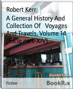 A General History And Collection Of   Voyages And Travels, Volume 14 (fiscle part-XIV)