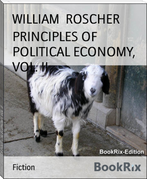 PRINCIPLES OF POLITICAL ECONOMY, VOL. II